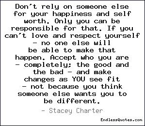 Don't rely on someone else for