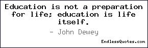 Education is not a preparation