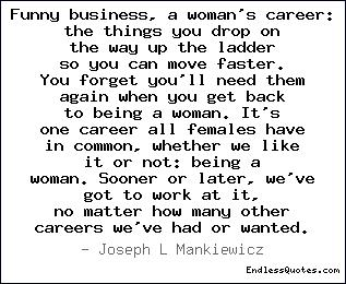 Funny business, a woman's care