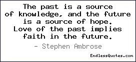 The past is a source of knowle